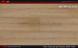 Sàn nhựa giả gỗ Vinyl Galaxy MSW 1004