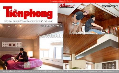Báo Tiền Phong viết về Gỗ công nghiệp ốp trần nhà của công ty sàn gỗ Mạnh trí