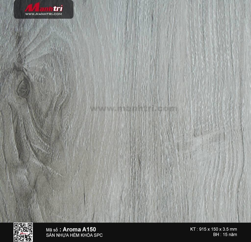 Sàn nhựa hèm khóa Aroma SPC A150