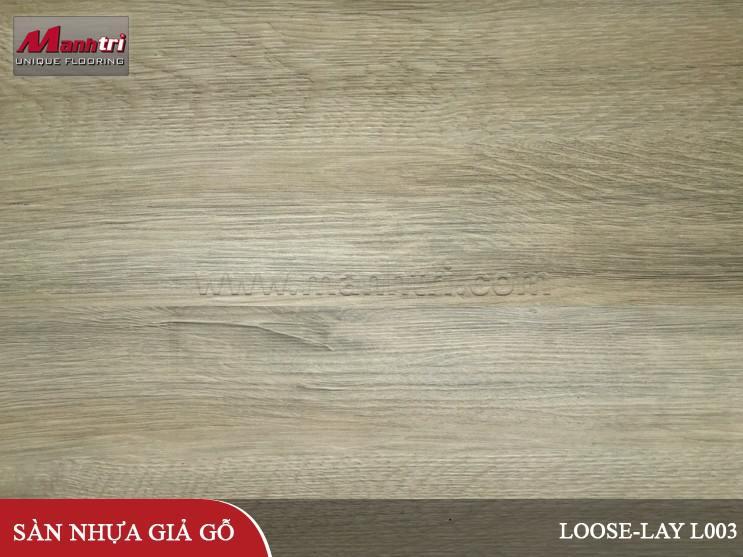 Sàn nhựa giả gỗ Loose-Lay L003