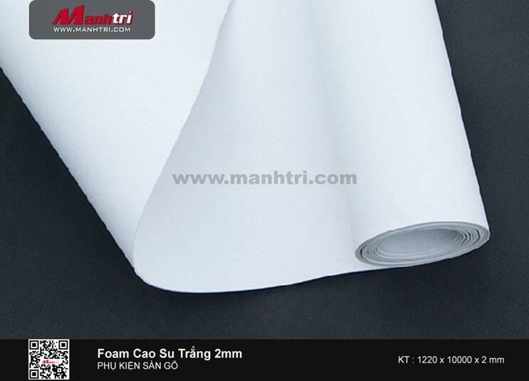 Foam - Xốp cao su trắng - dày 2mm