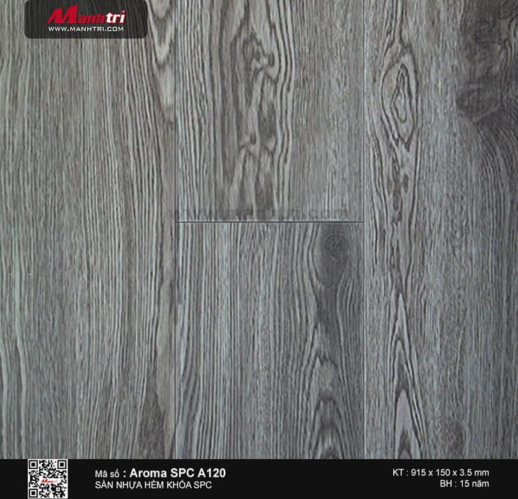 Sàn nhựa hèm khóa Aroma SPC A120