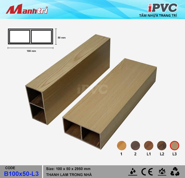 iPVC B100x50-L3 Thanh Lam Gỗ