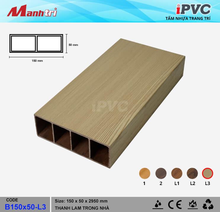 iPVCB150x50-L3 Thanh Lam Gỗ