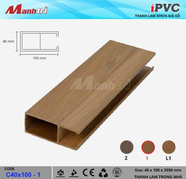 iPVC C40x100-1 Thanh Lam Gỗ