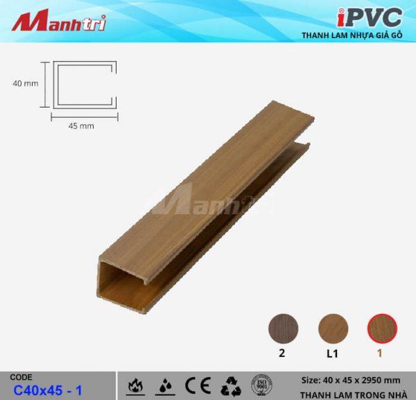 iPVC C40x45-1 Thanh Lam Gỗ