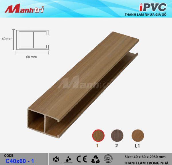 iPVC C40x60-1 Thanh Lam Gỗ