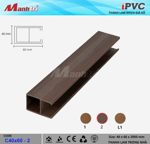 iPVC C40x60-2 Thanh Lam Gỗ