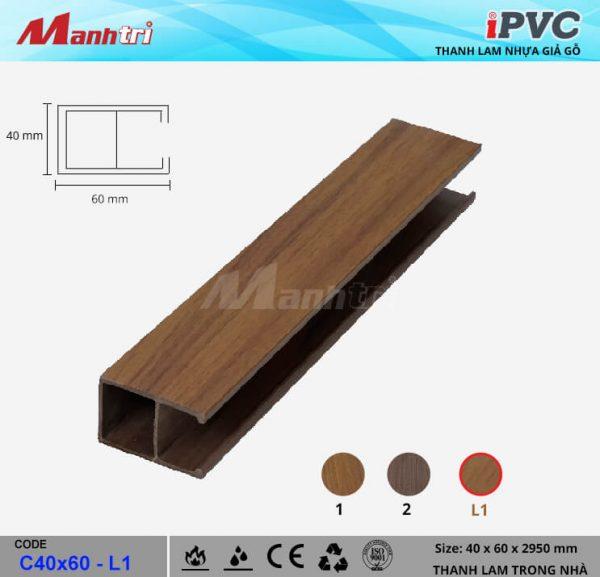 iPVC C40x60-L1 Thanh Lam Gỗ