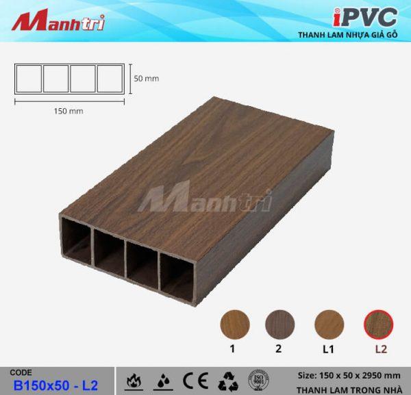 iPVCB150x50-L2 Thanh Lam Gỗ
