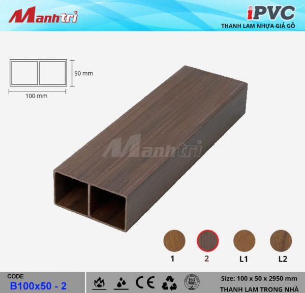 iPVC B100x50-2 Thanh Lam Gỗ