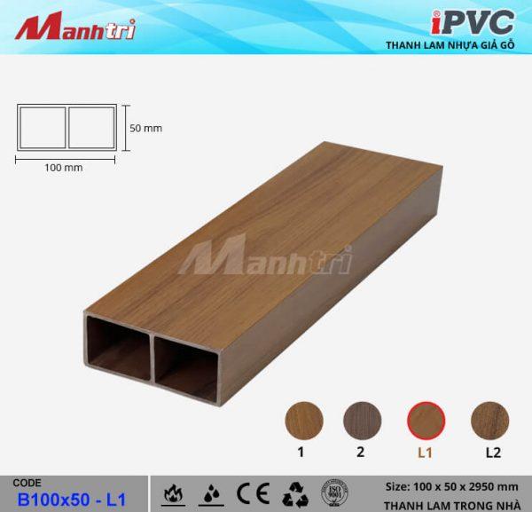 iPVC B100x50-L1 Thanh Lam Gỗ