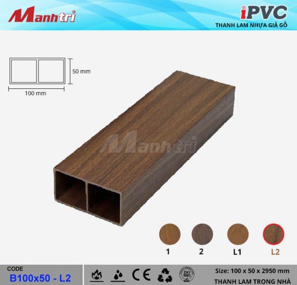 iPVC B100x50-L2 Thanh Lam Gỗ