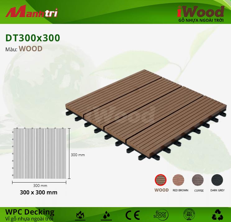 Vỉ Gỗ Nhựa Lót Sàn iWood DT300x300-Wood