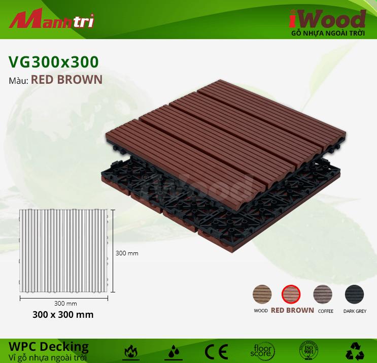 Vỉ Gỗ Nhựa Lót Sàn iWood VG300x300-Red Brown