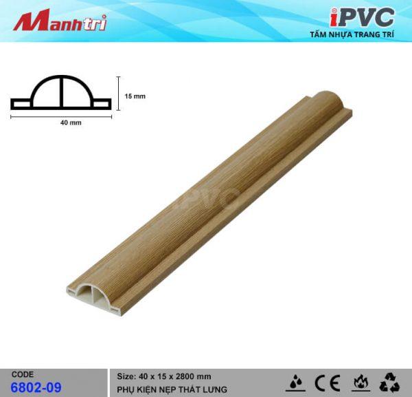 Nẹp Thắt Lưng 40mm iPVC 6802-09