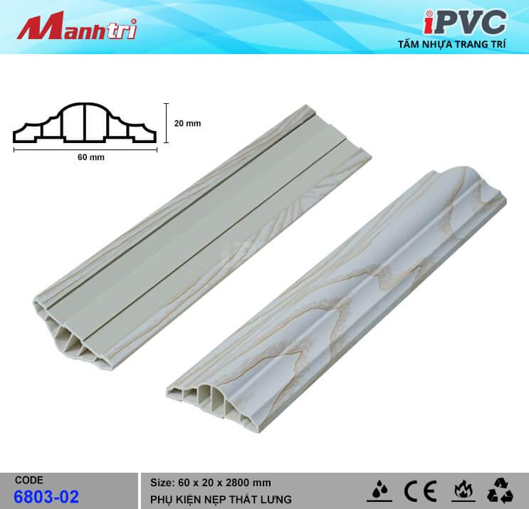 Nẹp Thắt Lưng 60mm iPVC 6803-02