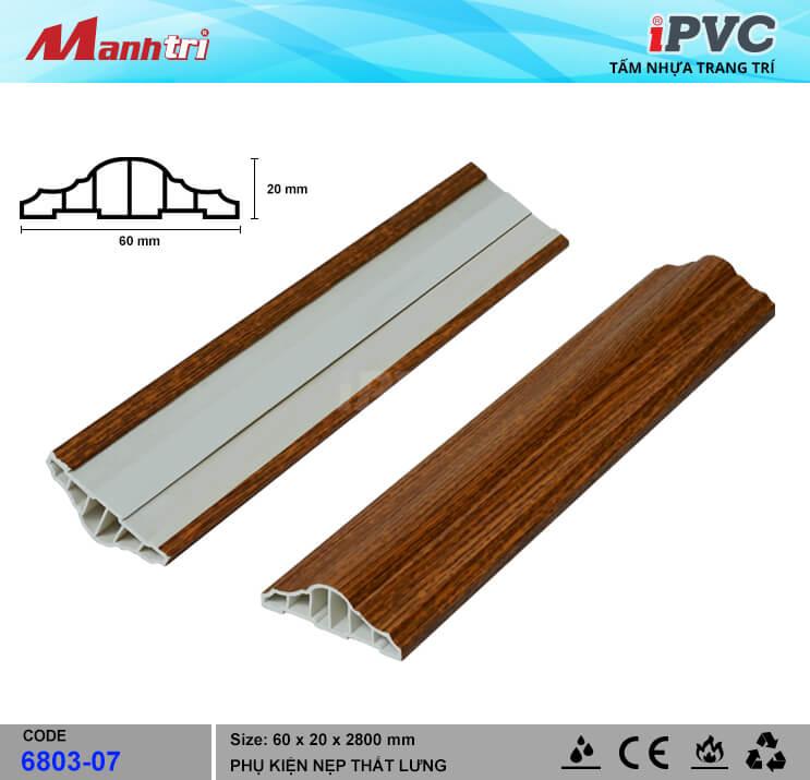Nẹp Thắt Lưng 60mm iPVC 6803-07