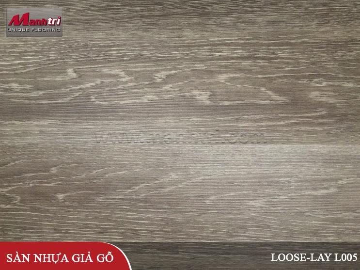 Sàn nhựa giả gỗ Loose-lay L005