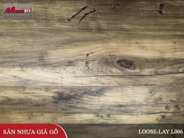 Sàn nhựa giả gỗ Loose-Lay L006